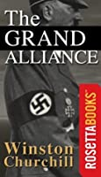 The Grand Alliance: The Second World War, Volume 3