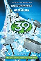 The 39 Clues: Unstoppable Book 2: Breakaway - Library Edition