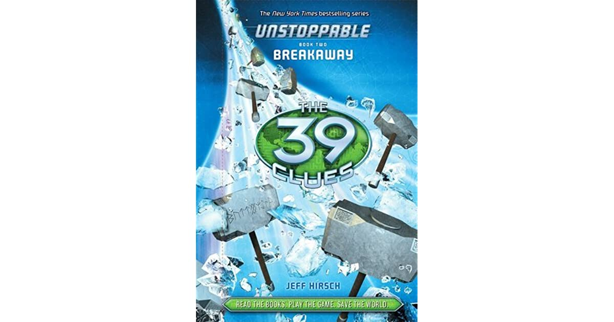 Breakaway (The 39 Clues: Unstoppable Series #2) - free PDF ...