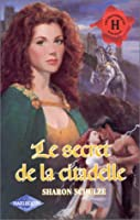 Le secret de la citadelle (Harlequin Historical, #356)