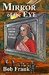 Mirror of the Eye (Third Eye Trilogy, #3)