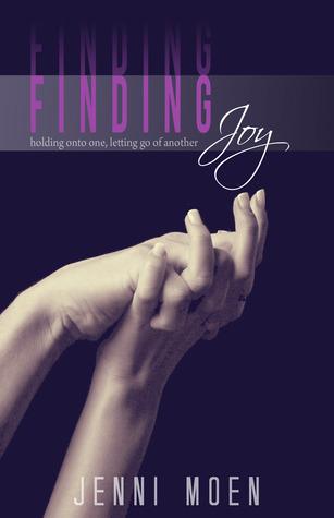 Finding Joy by Jenni Moen