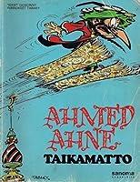 Taikamatto (Ahmed Ahne, #8)