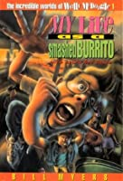 My Life as a Smashed Burrito (The Incredible Worlds of Wally McDoogle)