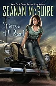 Sparrow Hill Road (Ghost Roads, #1)
