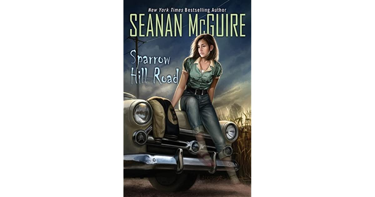 Download Sparrow Hill Road Ghost Roads 1 By Seanan Mcguire