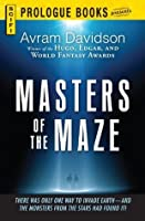 Masters of the Maze (Prologue Science Fiction)