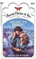 Heart In Hiding (Second Chance at Love, #208)