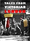 Tales from Victorian London