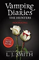 Vampire Diaries 9: The Hunters: Moonsong