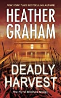 Deadly Harvest (The Flynn Brothers Trilogy)