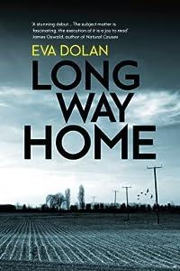 Long Way Home (DI Zigic and DS Ferreira, #1)