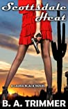 Scottsdale Heat (Laura Black Mysteries, #1)