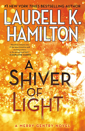 Laurell K. Hamilton - Merry Gentry 9 - A Shiver of Light