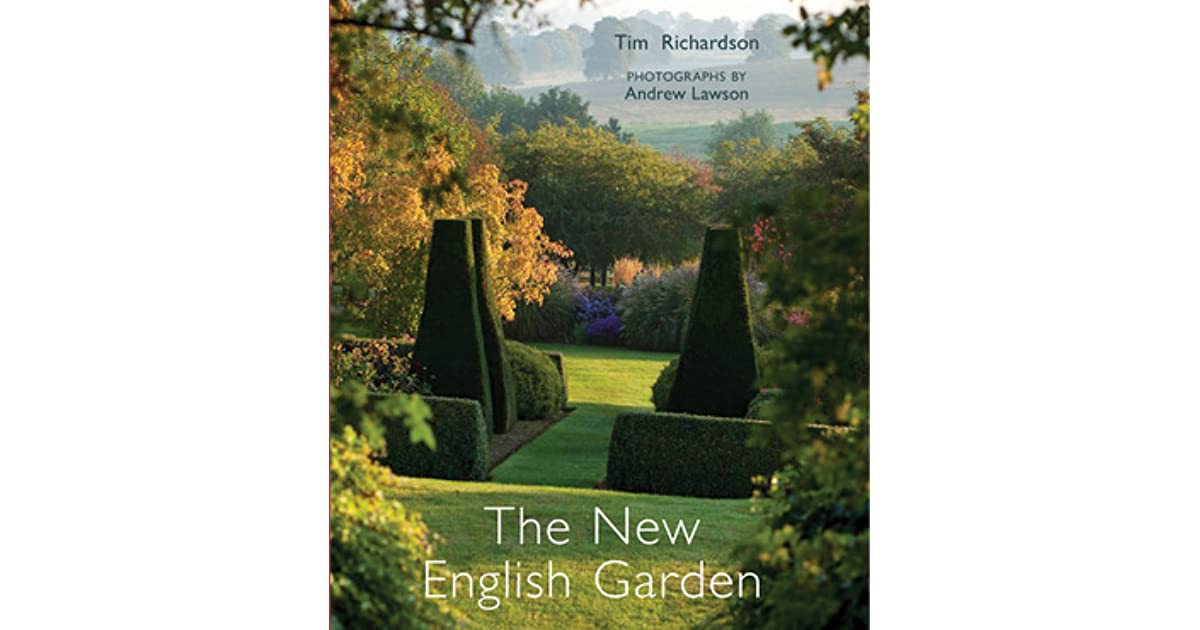 The New English Garden By Tim Richardson