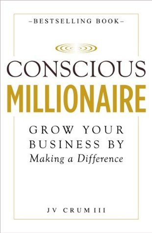 conscious millionaire grow your business