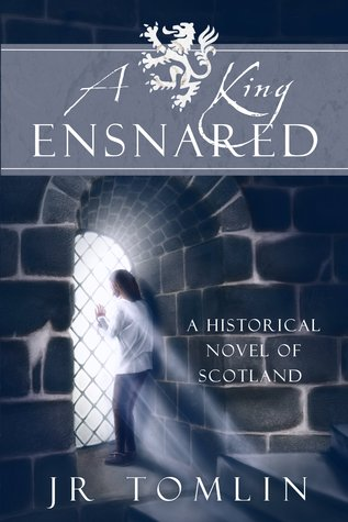A King Ensnared by J.R. Tomlin
