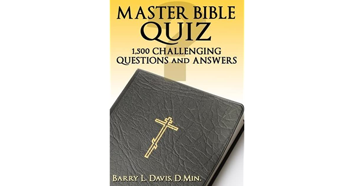 Master Bible Quiz by Barry L  Davis
