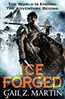 Ice Forged (The Ascendant Kingdoms Saga #1)