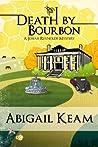 Death By Bourbon (Josiah Reynolds Mystery, #4)