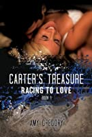 Carter's Treasure (Racing To Love)