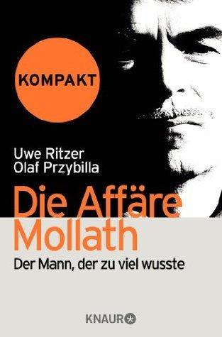 Die Affare Mollath-kompakt-Der Mann, der zu viel wusste