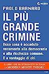 Il più grande crimine by Paolo Barnard