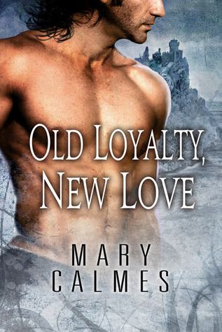 Old Loyalty, New Love (L'Ange #1)