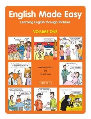 English Made Easy Learning English through Pictures (Volume One)