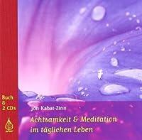 Achtsamkeit Und Meditation Im Täglichen Leben Buch