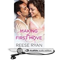 Making the First Move (Bad Boys Gone Good, #1)