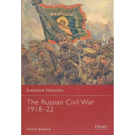an analysis of the reasons for the russian civil war of 1918 The russian civil war (1918-21) was fought to decide who should control russia in the wake of the october 1917 revolution.