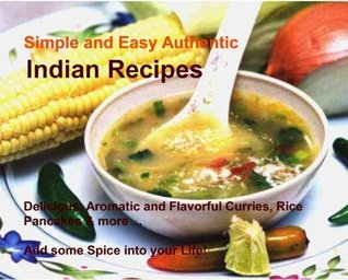 Simple and Easy Authentic Indian Recipes