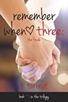 Remember When 3: The Finale (Remember Trilogy #3)