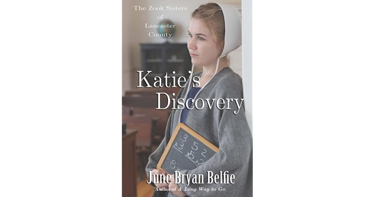 Katies Discovery (The Zook Sisters of Lancaster County Book 3)
