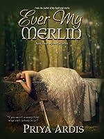 Ever My Merlin (Book 3, My Merlin Series)