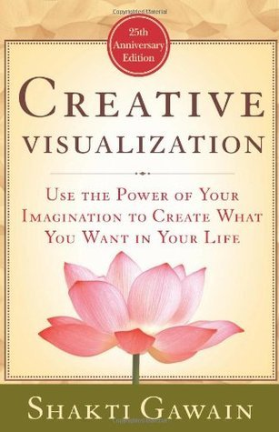 Creative Visualization  Use the Power of Y - Shakti Gawain