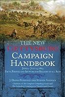 The New Gettysburg Campaign Handbook (Savas Beatie Handbook)