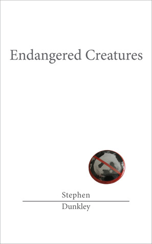 Endangered Creatures by Stephen Dunkley