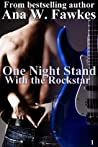 One Night Stand with the Rockstar (With the Rockstar #1)