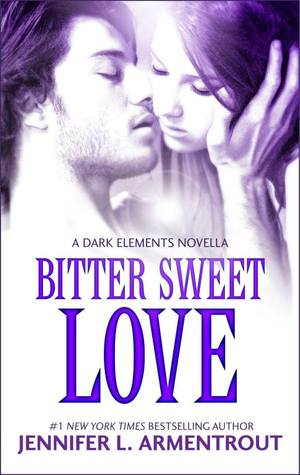 Bitter Sweet Love (The Dark Elements, #0.5)