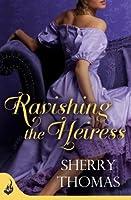 Ravishing the Heiress (Fitzhugh Trilogy #2)
