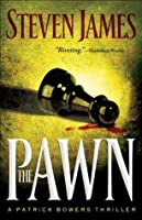 The Pawn (The Patrick Bowers Files #1)