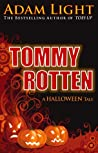 Tommy Rotten: A Halloween Tale
