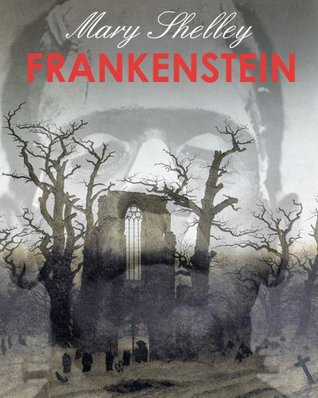 FRANKENSTEIN (illustrated, complete and definitive 1831 edition)