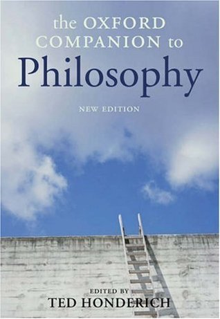 The Oxford Companion to Philosophy New Edition
