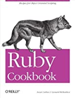 Ruby Cookbook (Cookbooks (O'Reilly))