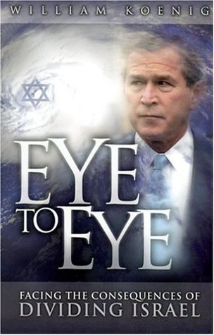 Eye To Eye: [Facing The Consequences Of Dividing Israel]