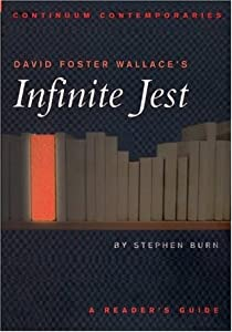 David Foster Wallace's Infinite Jest: A Reader's Guide