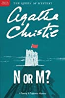 N or M? (Tommy and Tuppence Mysteries)